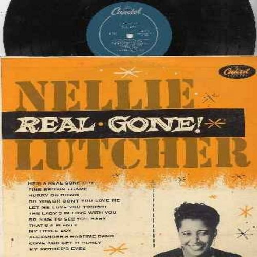 Lutcher, Nellie - Real Gone!: Fine Brown Frame, That's A Plenty, My Little Boy, Come And Get It Honey, My Mother's Eyes, Hurry On Down (Vinyl MONO LP rercord, turquoise label first issue) - VG7/VG7 - LP Records
