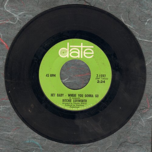Luvworth, Ritchie - Hey Baby - Where You Gonna Go/Girl Of Mine (bb) - EX8/ - 45 rpm Records