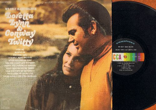 Lynn, Loretta & Conway Twitty - We Only Make Believe: Will You Visit Me On Sunday, Don't Tell Me You're Sorry, Hangin' On, Working Girl (Vinyl STEREO LP record) - EX8/VG7 - LP Records
