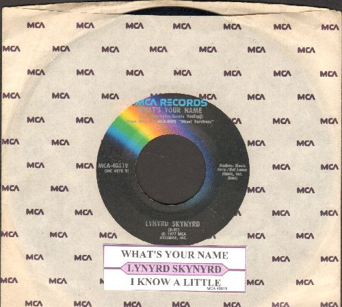 Lynyrd Skynyrd - What's Your Name/I Kinow A Little (with juke box label and MCA company sleeve) - EX8/ - 45 rpm Records