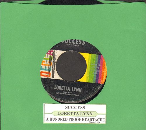 Lynn, Loretta - Success/A Hundred Proof Heartache (with juke box label) - VG7/ - 45 rpm Records