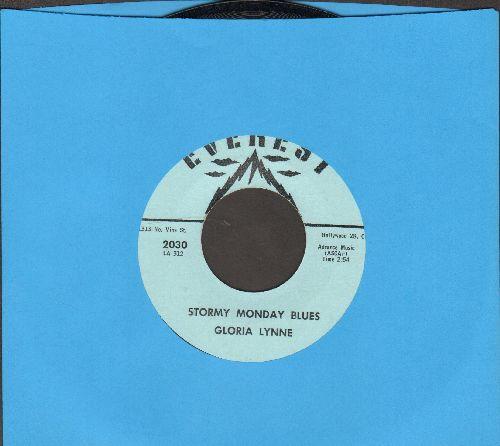 Lynne, Gloria - Stormy Monday Blues/Humming Blues - NM9/ - 45 rpm Records