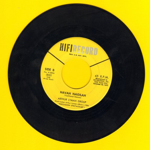 Lyman, Arthur Group - Havah Nagilah/Yellow Bird - NM9/ - 45 rpm Records