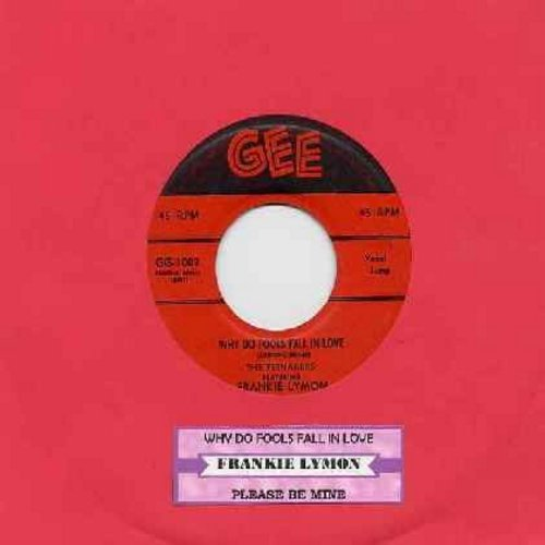Lymon, Frankie & The Teenagers - Why Do Fools Fall In Love/Please Be Mine (first issue with juke box label) - VG7/ - 45 rpm Records