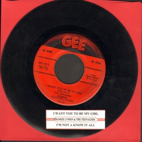 Lymon, Frankie & The Teenagers - I Want You To Be My Girl/I'm Not A Know It All (red label first issue) - VG7/ - 45 rpm Records