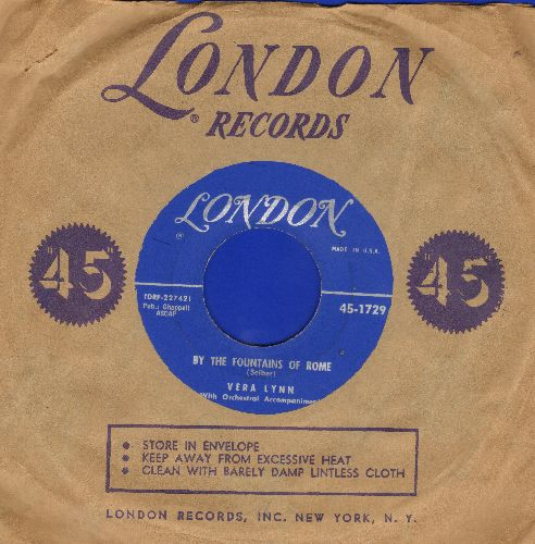 Lynn, Vera - By The Fountains Of Rome/Don't Cry My Love (with vintage London company sleeve) - NM9/ - 45 rpm Records