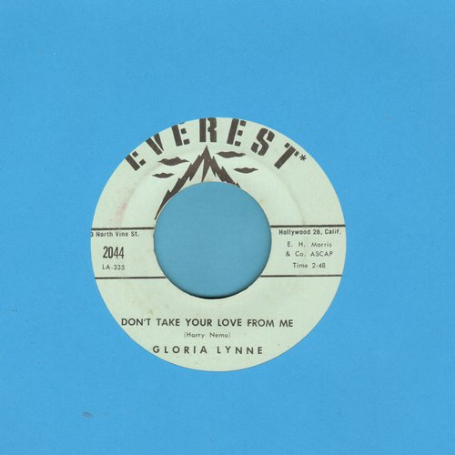 Lynne, Gloria - Don't Take Your Love From Me/You Don't Know What Love Is - NM9/ - 45 rpm Records