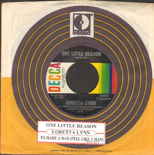 Lynn, Loretta - One Little Reason/To Make A Man (Feel Like A Man) (with juke box labl and Decca company sleeve) - EX8/ - 45 rpm Records