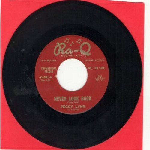 Lynn, Peggy - Never Look Back/Without You I'm Lost (DJ advance pressing) - NM9/ - 45 rpm Records