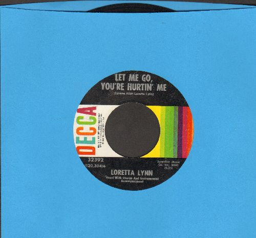 Lynn, Loretta - Let Me Go, You're Hurtin' Me/Your Squaw Is On The Warpath - EX8/ - 45 rpm Records
