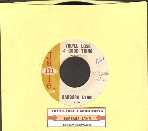 Lynn, Barbara - You'll Lose A Good Thing/Lonely Heartache (with juke box label) - EX8/ - 45 rpm Records