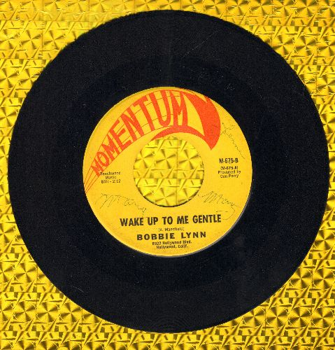 Lynn, Bobbie - Wake Up To Me Gentle/Born To Be With You (wol) - EX8/ - 45 rpm Records