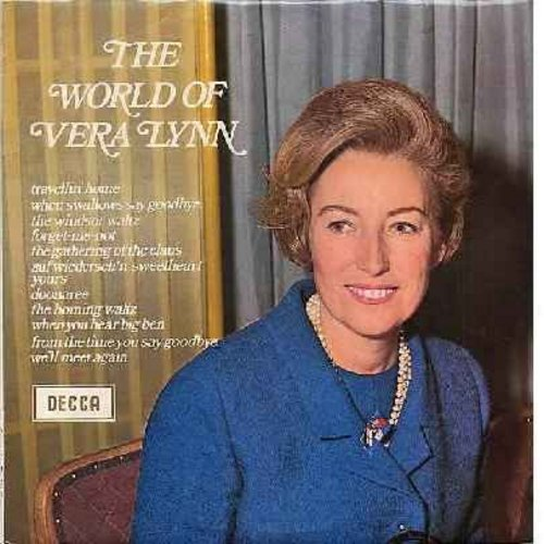 Lynn, Vera - The World Of Vera Lynn: Forget-Me-Not, When You Hear Big Ben, The Windsor Waltz, When Swallows Say Goodbye, Travellin' Home (Vinyl STEREO LP record, British Pressing, NICE condition!) - NM9/NM9 - LP Records