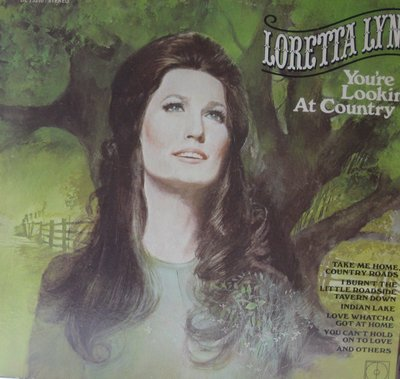 Lynn, Loretta - You're Lookin' At Country: Indian Lake, Take Me Home Country Roads, Kinfolks Holler, I'd Rather Be Sorry (Vinyl STEREO LP record) - EX8/EX8 - LP Records
