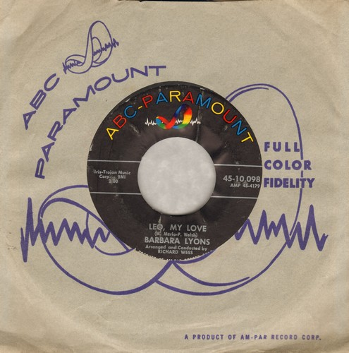 Lyons, Barbara - Leo, My Love/My Confession Of Love (MINT condition with vintage ABC-Paramount company sleeve) - NM9/ - 45 rpm Records