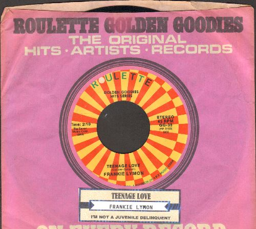 Lymon, Frankie - Teenage Love/I'm Not A Juvenile Delinquent (double-hit re-issue with juke box label and Roulette company sleeve) - NM9/ - 45 rpm Records