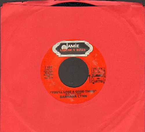 Lynn, Barbara - You'll Lose A Good Thing/Oh! Baby (We Got A Good Thing Goin') (double-hit re-issue) - NM9/ - 45 rpm Records