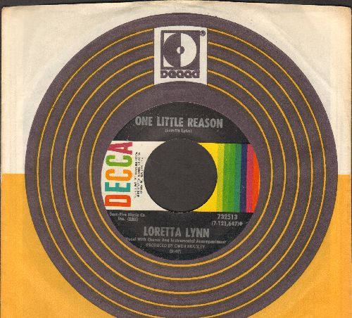 Lynn, Loretta - One Little Reason/To Make A Man (Feel Like A Man) (with Decca company sleeve) - NM9/ - 45 rpm Records