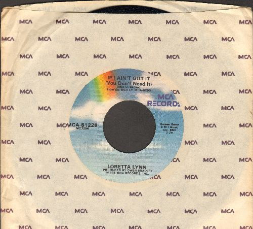 Lynn, Loretta - If I Ain't Got It (You Don't Need It)/I Lie (with MCA company sleeve) - NM9/ - 45 rpm Records