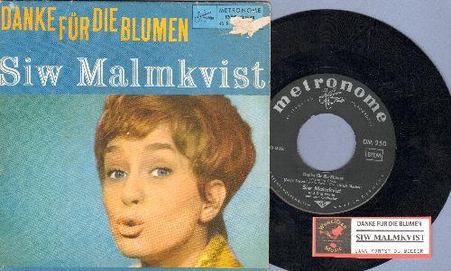 Malmkvist, Siw - Danke fur die Blumen/Wann kommst du wieder (German Pressing with juke box label and picture sleeve) - EX8/VG7 - 45 rpm Records