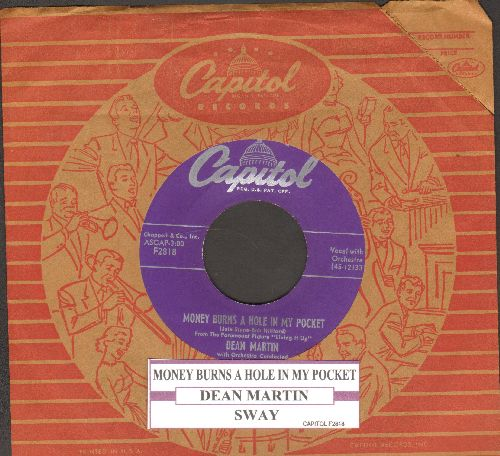 Martin, Dean - Money Burns A Hole In My Pocket/Sway (RARE vintage 2-sider with juke box label and vintage Capitol company sleeve) - NM9/ - 45 rpm Records