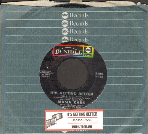 Mama Cass - It's Getting Better (as featured in the opening of film A Beautiful Thing)Who's To Blame (with company sleeve and juke box label) - EX8/ - 45 rpm Records