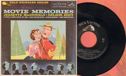 MacDonald, Jeanette & Nelson Eddy - Movie Memories: San Francisco/Rose-Marie/The Mounties/Lover Come Back To Me (vinyl EP record with picture cover) - NM9/NM9 - 45 rpm Records