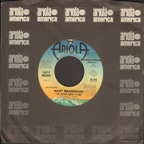 MacGregor, Mary - I've Never Been To Me/In Your Eyes (DJ advance pressing with MONO and STEREO version with Ariola company sleeve) - NM9/ - 45 rpm Records