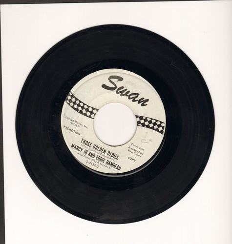Marcy Jo & Eddie Rambeau - Those Golden Oldies (FANTASTIC Medley of popular late 1950s Teen Oldies)/When You Wore A Tulip (DJ advance pressing) - EX8/ - 45 rpm Records
