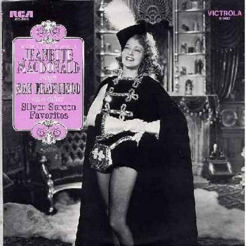 MacDonald, Jeanette - Jeanette MacDonald Sings San Francisco - and other Silver Screen Favorites: Indian Love Call, Ah! Sweet Mystery Of Life, Only A Rose, Italian Street Song (Vinyl MONO LP record, 1970 issue of vintage recordings, NICE condition!) - M10