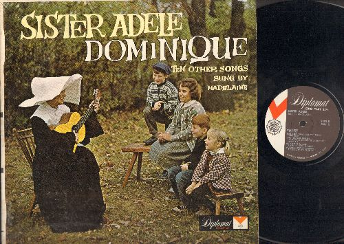 Madelaine - Sister Adele - Dominique, 10 other songs sung by Madelaine - includes the French Folk Classics Sur le pont d'Avignon and Alouette, Gentile Aluette (Vinyl MONO LP record, US Pressing, sung in French) - NM9/EX8 - LP Records