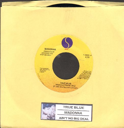 Madonna - True Blue/Ain't No Big Deal (with juke box label) - EX8/ - 45 rpm Records
