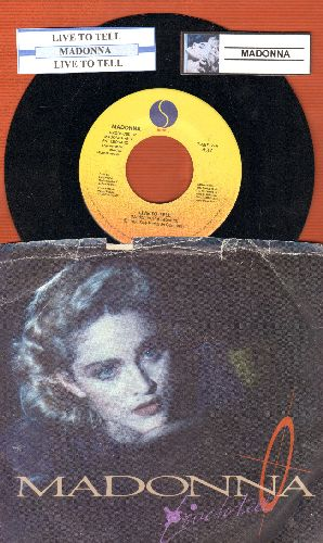Madonna - Live To Tell (5:49 LP Version)/Live To Tell (4:37 Edited Version) (with juke box label and picture cover) - VG7/VG7 - 45 rpm Records