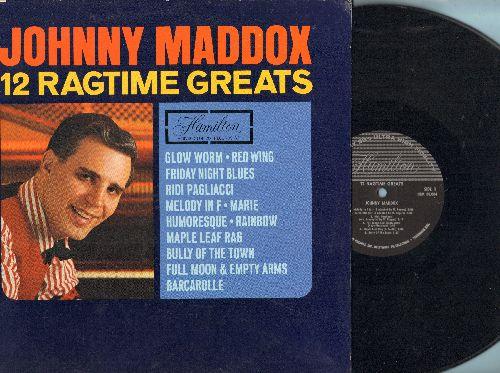 Maddox, Johnny - 12 Ragtime Greats: Maple Leaf Rag, Barcarolle, Glow Worm,Ridi Pagliacci, Rainbow (vinyl MONO LP record) - EX8/EX8 - LP Records