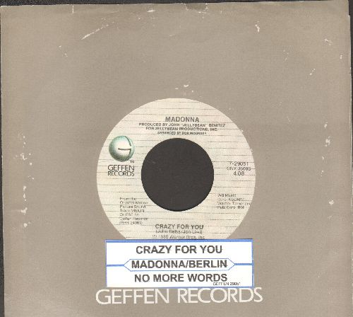 Madonna - Crazy For You/No More Words (by Berlin on flip-side)  - NM9/ - 45 rpm Records