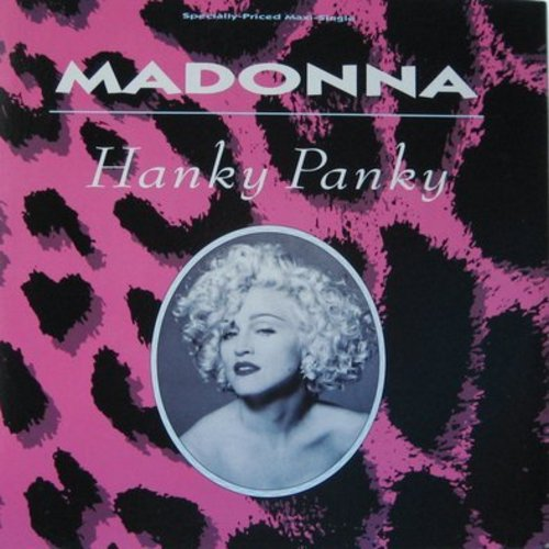 Madonna - Hanky Panky (Bare Bottom 12 inch Mix - 6:34 minutes)/Hanky Panky (Bare Bones Single Mix - 3:50 minutes)/More (Album Version - 4:58 minutes) - 12 inch vinyl Maxi Single with picture cover) - M10/M10 - LP Records