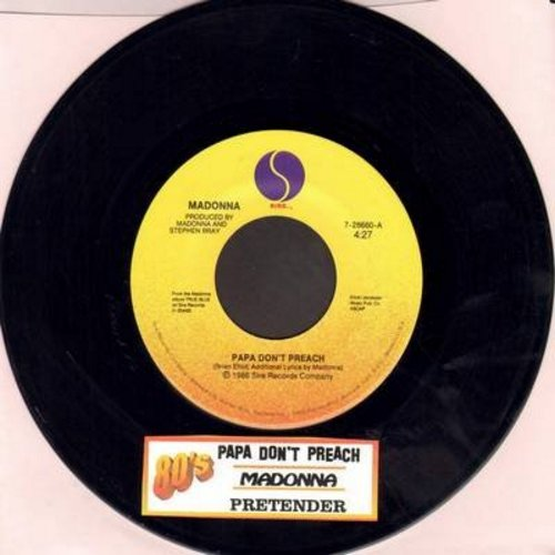 Madonna - Papa Don't Preach/Pretender (with juke box label) - EX8/ - 45 rpm Records