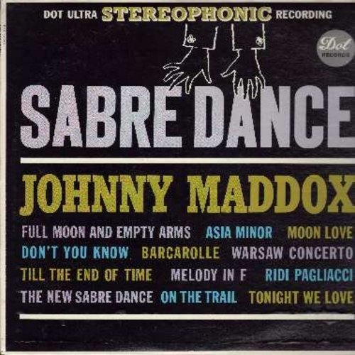 Maddox, Johnny - Sabre Dance: Asia Minor, Don't You Know, Barcarolle, Till The End Of Time (Vinyl STEREO LP record) - M10/NM9 - LP Records