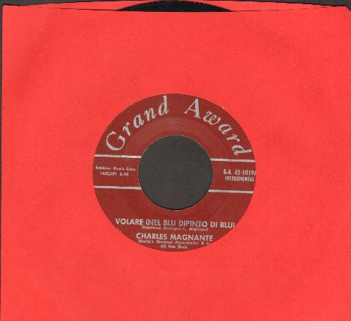 Magnate, Charles - Volare (nel Blue Dipinto Di Blu)/Blue Skies Of Naples - NM9/ - 45 rpm Records