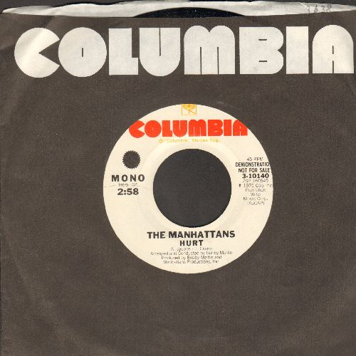 Manhattans - Hurt (updated R&B version of the Timi Yuro Hit!) (double-A-sided MONO/STEREO DJ advance pressing with Columbia company sleeve) - EX8/ - 45 rpm Records