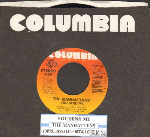 Manhattans - You Send Me (updated Soul-Version of the Sam Cooke Classic)/You're Gonna Love Being Loved By Me (with juke box label and Columbia company sleeve) - EX8/ - 45 rpm Records