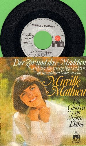 Mathieu, Mirelle - Der Zar und das Madchen (Besser frei wie ein Vogel zu leben, als im goldenen Kafig zu sein)/Die Glocken von Notre Dame (German Pressing with picture sleeve, sung in German) - NM9/EX8 - 45 rpm Records