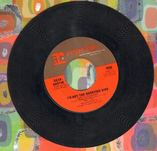 Martin, Dean - I'm Not The Marrying Kind/(Open Up The Door) And Let The Good Times In - EX8/ - 45 rpm Records