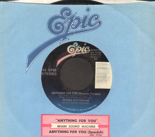 Miami Sound Machine - Anything For You/Anything For You (Spanish Version) (with juke box label and Epic company sleeve) - EX8/ - 45 rpm Records