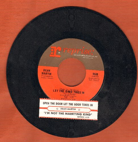 Martin, Dean - I'm Not The Marrying Kind/(Open Up The Door) And Let The Good Times In (with juke box label) - NM9/ - 45 rpm Records