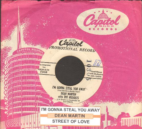 Martin, Dean - I'm Gonna Steal You Away/Street Of Love (DJ advance pressing with juke box label and vintage Capitol company sleeve) - EX8/ - 45 rpm Records