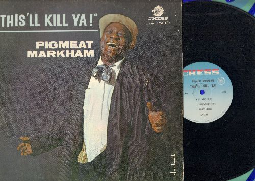 Markham, Pigmeat - This'll Kil Ya!: The Draft Board, Honeymoon Hotel, Baseball Game and more! (vinyl MONO LP record) - EX8/EX8 - LP Records