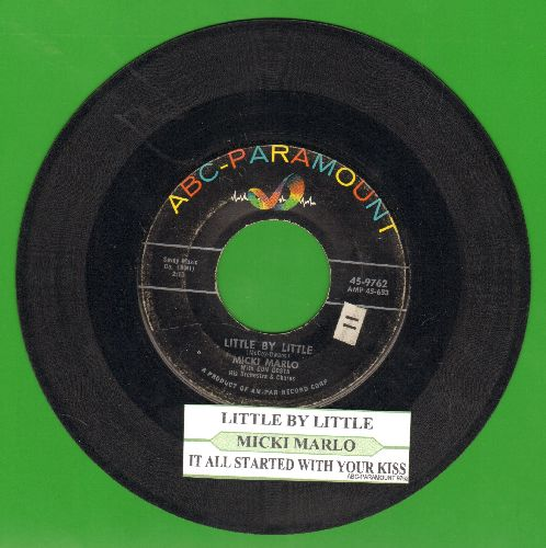 Marlo, Micki - Little By Little/It All Started With Your Kiss (with juke box label) - VG7/ - 45 rpm Records