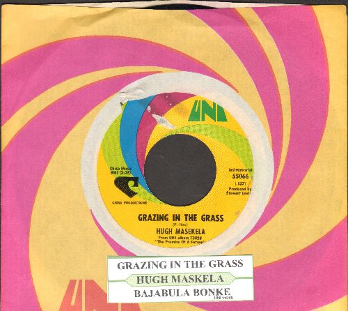 Masekela, Hugh - Grazing In The Grass/Bajabula Bonke (with juke box label and Uni company sleeve) - EX8/ - 45 rpm Records