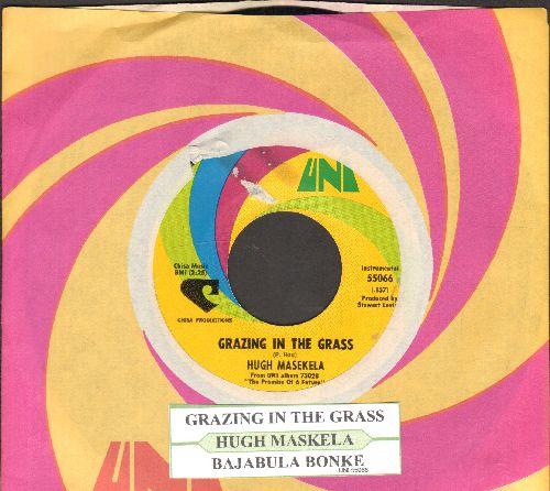 Masekela, Hugh - Grazing In The Grass/Bajabula Bonke (with juke box label and Uni company sleeve) - EX8/ - 45 rpm Records